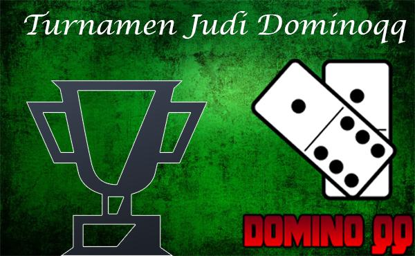 Perjudian Online Dominoqq Mulai Masa Latihan Turnamen Judi Dunia